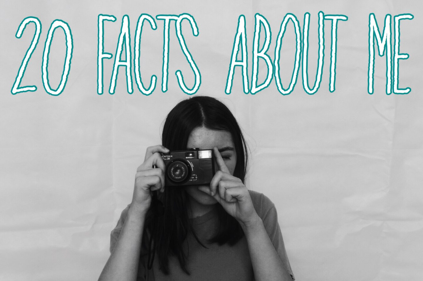 20 FACTS ABOUT ME // GET TO KNOW ME